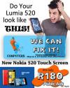 Nokia 520 Touch Screen and other Cellphone Repairs