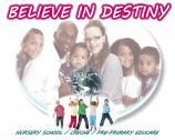Believe In Destiny Educare Now Open for Registration