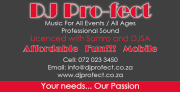 DJ Pro-fect - Western Cape & Westcoast  -  Great Prices!!!