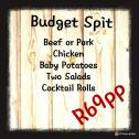 Budget Spit Braai @ R69pp