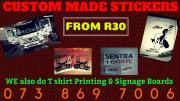 QUALITY T Shirt Printing - Signage Boards - Custom Stickers