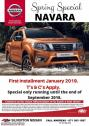 SPRING SPECIALS NAVARA Pay 1st installment in Jan 2019