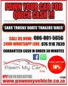 Pawn My Car - Instant cash against any assets on wheels!!