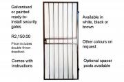 SECURITY COMPROMISED? Ready-galvanised Security Gates in stock