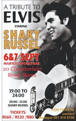 A Tribute To ELVIS Staring Shaky Russel in East London, Eastern Cape