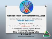 TVBC R 10 000 Action Cricket Challenge