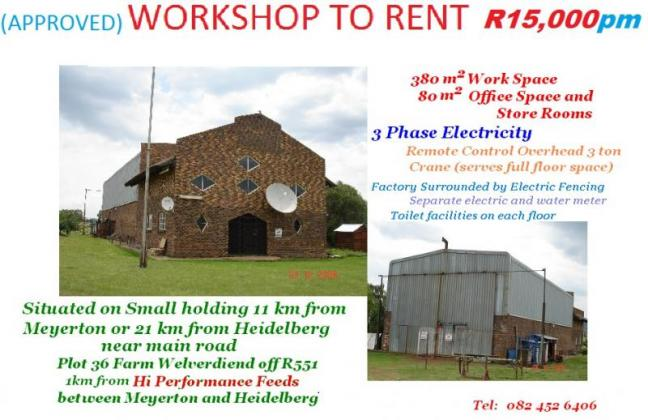 approved WORKSHOP TO RENT - R15,000pm in Meyerton, Gauteng