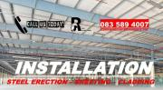 INSTALLATION- STEEL ERECTION, SHEETING, CLADDING