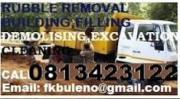 WESTRAND / ROODEPOORT RUBBLE REMOVALS  DEMOLISHING & EXCAVATIONS 0813423122