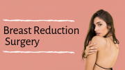 Breast reduction surgical treatment in South Africa