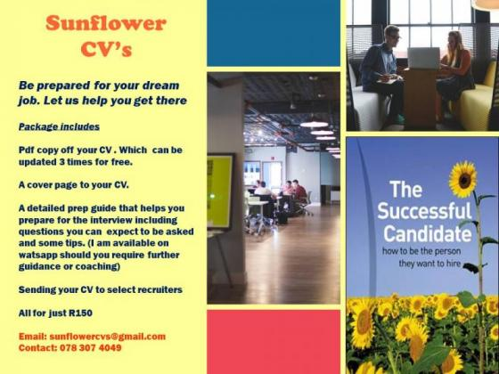 Sunflower Cv's-Let us help you prepare for your dream job by helping you with your cv and the skills required for the interview