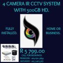 4 CAMERA IR CCTV SYSTEM with 500gb HDD fully installed